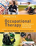 「Pedretti's Occupational Therapy - E-Book: Practice Skills for Physical Dysfunction (English Edition)」のサムネイル画像