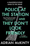 「Police at the Station and They Don't Look Friendly: A Sean Duffy Thriller (Detective Sean Duffy)」のサムネイル画像