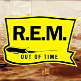 Out Of Time (25th Anniversary -Deluxe Edition-) / R.E.M.