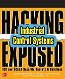 「Hacking Exposed Industrial Control Systems: ICS and SCADA Security Secrets & Solutions (English Edit...」のサムネイル画像