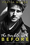 「The Trouble With Before (If I Break) (English Edition)」のサムネイル画像