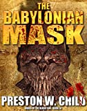 「The Babylonian Mask (Order of the Black Sun Series Book 14) (English Edition)」のサムネイル画像