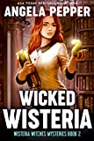 「Wicked Wisteria (Wisteria Witches Mysteries Book 2) (English Edition)」のサムネイル画像