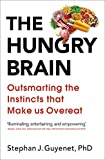 「The Hungry Brain: Outsmarting the Instincts That Make Us Overeat (English Edition)」のサムネイル画像