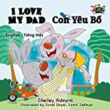 「I Love My Dad Con Yêu Bố (English Vietnamese Bilingual Collection) (English Edition)」のサムネイル画像