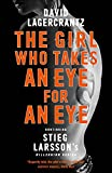 「The Girl Who Takes an Eye for an Eye: Continuing Stieg Larsson's Millennium Series (English Edition)」のサムネイル画像
