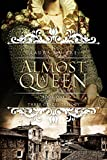 「Almost a Queen: Book One of The Three Graces Trilogy (English Edition)」のサムネイル画像
