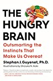 「The Hungry Brain: Outsmarting the Instincts That Make Us Overeat」のサムネイル画像
