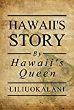 「Hawaii's Story by Hawaii's Queen (English Edition)」のサムネイル画像
