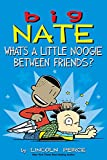 「Big Nate: What's a Little Noogie Between Friends? (English Edition)」のサムネイル画像