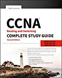 「CCNA Routing and Switching Complete Study Guide: Exam 100-105, Exam 200-105, Exam 200-125」のサムネイル画像