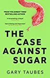 「The Case Against Sugar (English Edition)」のサムネイル画像