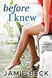 「Before I Knew (The Cabots Book 1) (English Edition)」のサムネイル画像