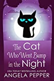 「The Cat Who Went Bump in the Night (Eli Carter & the Ghost Hackers Paranormal Mysteries Book 1) (Eng...」のサムネイル画像