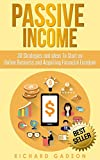 「Passive Income: 30 Strategies and Ideas To Start an Online Business and Acquiring Financial Freedom ...」のサムネイル画像