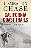 「California Coast Trails; A Horseback Ride from Mexico to Oregon (English Edition)」のサムネイル画像