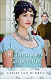 「An Uncommon Courtship (Hawthorne House Book #3)」のサムネイル画像