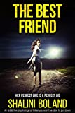 「The Best Friend: An addictive psychological thriller you won't be able to put down (English Edition)」のサムネイル画像