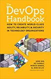 「The DevOps Handbook:: How to Create World-Class Agility, Reliability, and Security in Technology Org...」のサムネイル画像