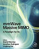 「mmWave Massive MIMO: A Paradigm for 5G (English Edition)」のサムネイル画像
