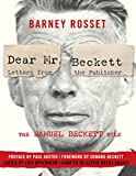 「Dear Mr. Beckett - Letters from the Publisher: The Samuel Beckett File Correspondence, Interviews, P...」のサムネイル画像