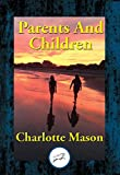 「Parents And Children (Unabridged Start Publishing LLC) (English Edition)」のサムネイル画像