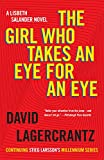 「The Girl Who Takes an Eye for an Eye: A Lisbeth Salander novel, continuing Stieg Larsson's Millenniu...」のサムネイル画像