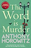 「The Word Is Murder: The bestselling mystery from the author of Magpie Murders – you've never read a ...」のサムネイル画像