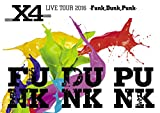 「X4 LIVE TOUR 2016 -Funk,Dunk,Punk- [Blu-ray]」のサムネイル画像
