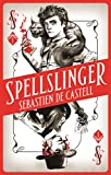 「Spellslinger: The fantasy novel that keeps you guessing on every page (English Edition)」のサムネイル画像