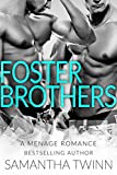 「FOSTER BROTHERS: A MFM MENAGE ROMANCE (English Edition)」のサムネイル画像