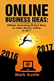 「Online Business Ideas:Book1 one. Start up, passive income, small bussines, fast income in 2017: Affi...」のサムネイル画像