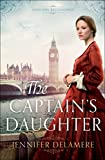 「The Captain's Daughter (London Beginnings Book #1)」のサムネイル画像
