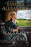 「To Wager Her Heart (A Belle Meade Plantation Novel)」のサムネイル画像