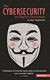 「The Cybersecurity to English Dictionary (English Edition)」のサムネイル画像
