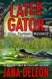 「Later Gator (A Miss Fortune Mystery Book 9) (English Edition)」のサムネイル画像