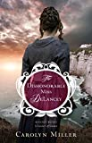 「Dishonorable Miss DeLancey, The (Regency Brides: A Legacy of Grace)」のサムネイル画像