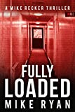 「Fully Loaded (The Silencer Series Book 2) (English Edition)」のサムネイル画像