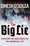 「The Big Lie: Exposing the Nazi Roots of the American Left (English Edition)」のサムネイル画像