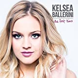 The First Time (International Version) / Kelsea Ballerini