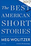 「The Best American Short Stories 2017 (The Best American Series ®) (English Edition)」のサムネイル画像