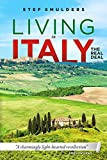 「Living in Italy: The Real Deal - Hilarious Expat Adventures (English Edition)」のサムネイル画像