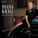 Turn Up The Quiet / Diana Krall