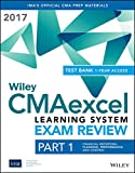 Wiley CMAexcel Learning System Exam Review 2017: Part 1, Financial Reporting, Planning, Performance, and Control (1-year access) (Wiley CMA Learning System) (English Edition)