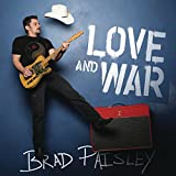 Love And War / Brad Paisley