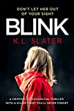 「Blink: A psychological thriller with a killer twist you'll never forget (English Edition)」のサムネイル画像