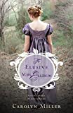「The Elusive Miss Ellison (Regency Brides: A Legacy of Grace)」のサムネイル画像
