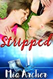 Stripped: A Lesbian Romance (English Edition)