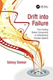 「Drift into Failure: From Hunting Broken Components to Understanding Complex Systems」のサムネイル画像