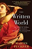「The Written World: How Literature Shaped Civilization」のサムネイル画像